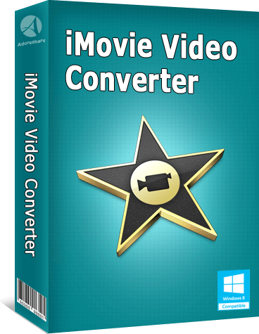 Adoreshare iMovie Video Converter