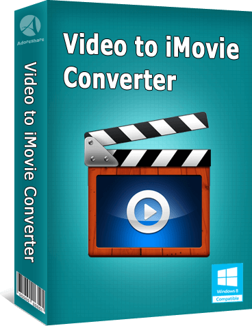 Adoreshare Video to iMovie Converter