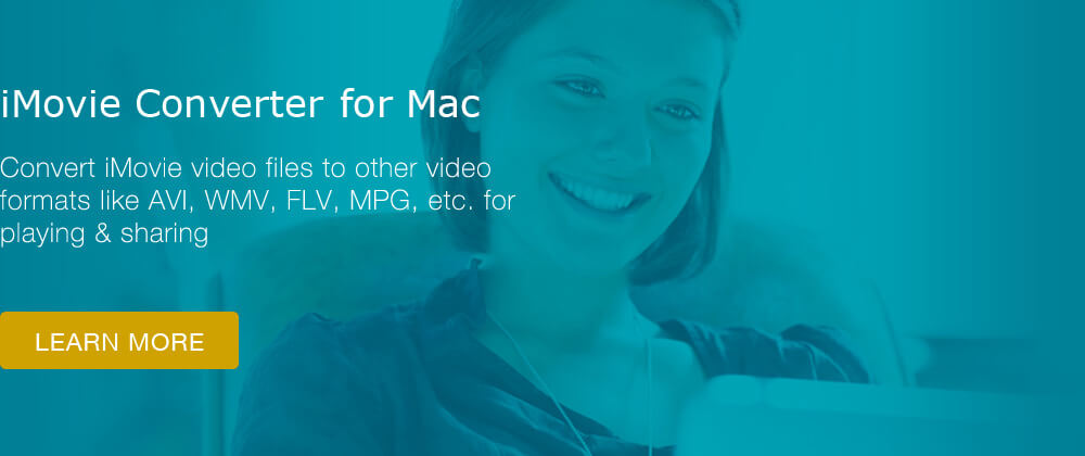 iMovie Video Converter for Mac
