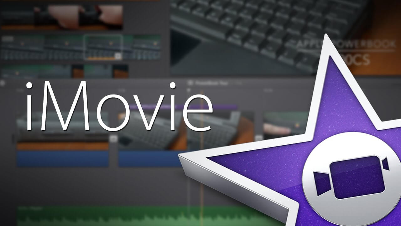 How to Use iMovie on Mac for Beginners 2017